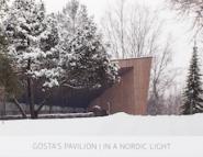 Gösta's Pavilion - In a Nordic light